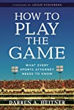 How to Play the Game, Darren Heitner, 1614389160