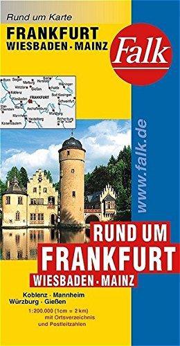 Falk Rund um Karte Rund um Frankfurt - Wiesbaden - Mainz 1:200 000 Koblenz - Mannheim - Würzburg - Gießen