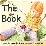 The Tiny Book, Kathleen Ruckman, 0890513597