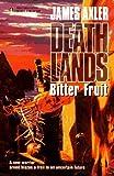 Bitter Fruit (Deathlands #35)