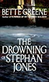 The Drowning of Stephan Jones, Bette Greene and Billie Green, 0440226953