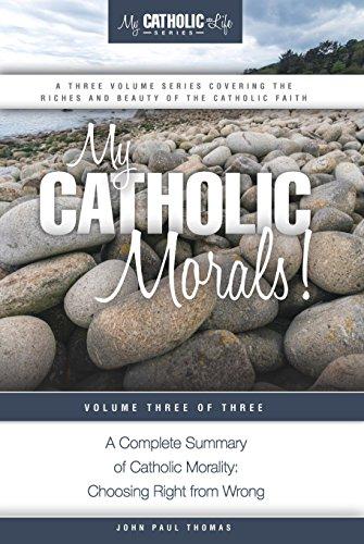 My Catholic Morals My Catholic Life Series Book 3 Kindle