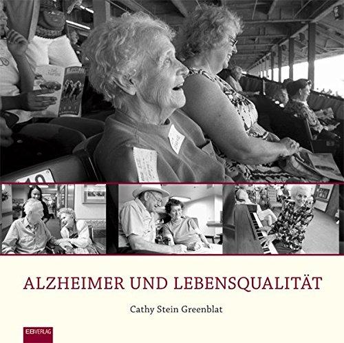 Alzheimer und Lebensqualität: Ein Bildband