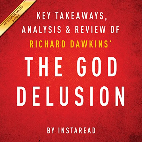The God Delusion by Richard Dawkins: Key Takeaways, Analysis, Review