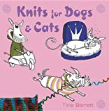 Knits for Dogs and Cats, Tina Barrett, 1861084242