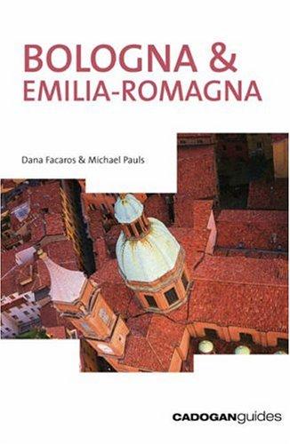 Bologna & Emilia-Romagna, 3rd (Country & Regional Guides - Cadogan) PDF
