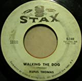Rufus Thomas Walking The Dog bw You Said Stax 140 US