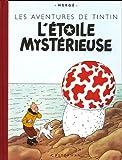 Les Aventures de Tintin : L'Etoile mystérieuse : Edition fac-similé en couleurs
