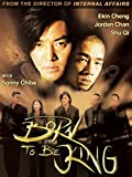 Born To Be King (English Subtitled)