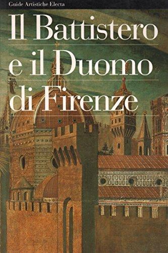 Il battistero e il Duomo di Firenze. Ediz. illustrata (Guide artistiche) por Acidini Luchinat, Cristina