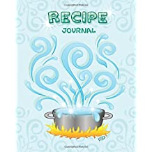 Recipe Journal: Magic Stockpot - Blank Cookbook - 100 Recipes - 8x10 inches