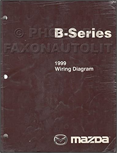 1999 mazda b4000 b3000 b2500 pickup truck wiring diagram manual original:  mazda: amazon com: books