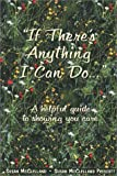 If There's Anything I Can Do..., Susan McClelland and Susan M. Prescott, 0937404470