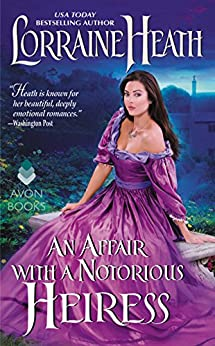 An Affair with a Notorious Heiress by [Heath, Lorraine]
