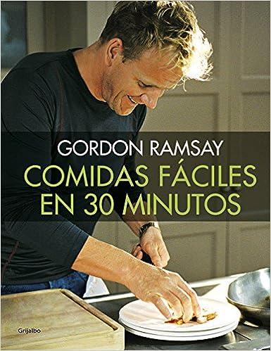 Comidas Fáciles En 30 Minutos por Gordon Ramsay epub