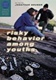 img - for Risky Behavior Among Youths: An Economic Analysis book / textbook / text book
