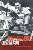Creative Glut, Karl Jay Shapiro, 156663556X