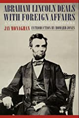 Abraham Lincoln Deals with Foreign Affairs: A Diplomat in Carpet Slippers