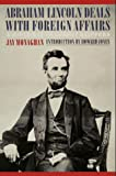 Abraham Lincoln Deals with Foreign Affairs, Jay Monaghan, 0803282311