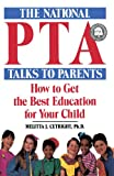 National PTA Talks to Parents, Melitta J. Cutright, 0385247036