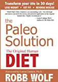 The Paleo Solution, Robb Wolf, 0982565844