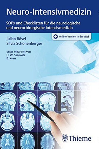 Neuro-Intensivmedizin: SOPs für die neurologische und neurochirurgische Intensivmedizin