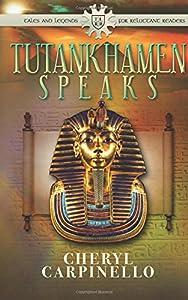 Tutankhamen Speaks (The Quest Books Companion)