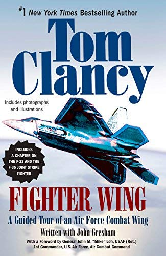 Air Force Combat Wing - Fighter Wing: A Guided Tour of an Air Force Combat Wing (Tom Clancy's Military Reference) Paperback - September 4, 2007