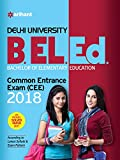 Delhi University B.El.Ed. Common Entrance Exam 2018