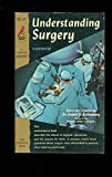 New Understanding Surgery, Robert E. Rothenberg, 0451128346