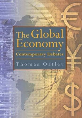 The Global Economy: Contemporary Debates