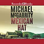 Mexican Hat: A Kevin Kerney Novel, Book 2 | Michael McGarrity