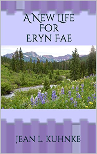 A New Life For Eryn Fae by [Kuhnke, Jean L.]