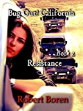 Search : Bug Out! California Book 2: Resistance