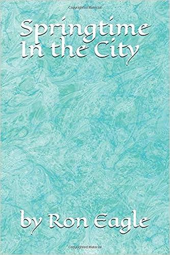 Springtime In the City: Amazon.es: Eagle, Ron: Libros en ...