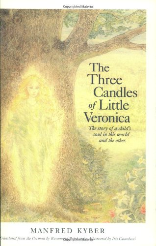 Download The Three Candles of Little Veronica: The Story of a Child's Soul in this World and the Other ebook