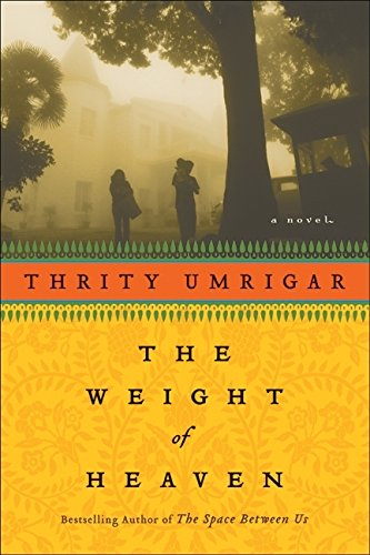 Download The Weight of Heaven: A Novel ebook
