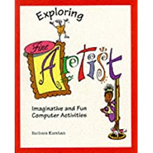 Exploring Fine Artist: Imaginative and Fun Computer Activities
