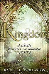 Kingdom: A YA Fantasy/Romance Novel (Magicks of Tantary Book 1)