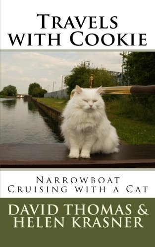 Travels with Cookie: Narrowboat Cruising with a Cat by Mr David Thomas (2014-10-04)
