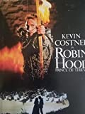Kevin Costner is Robin Hood, Prince of Thieves a Novel