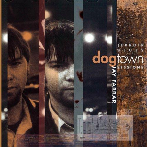 Terroir Blues: The Dogtown Ses...
