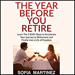 The Year Before You Retire