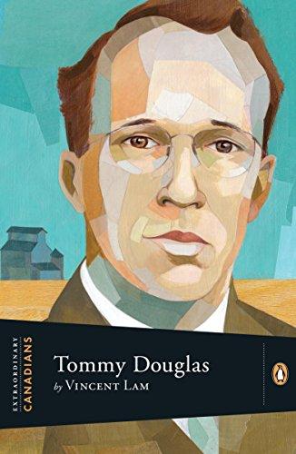 Extraordinary Canadians Tommy Douglas