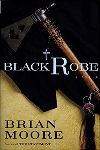Black robe a novel brian moore 9780452278653 amazon books fandeluxe