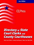 Directory of State Court Clerks and County Courthouses 2011, , 0872897486