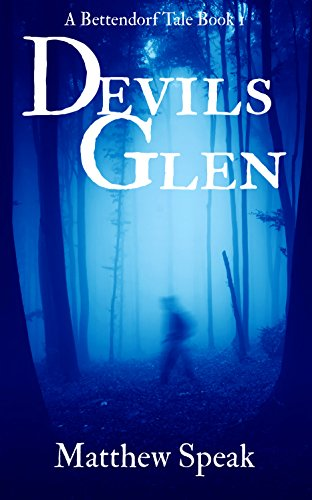 Devils Glen (Bettendorf Tales Book 1)