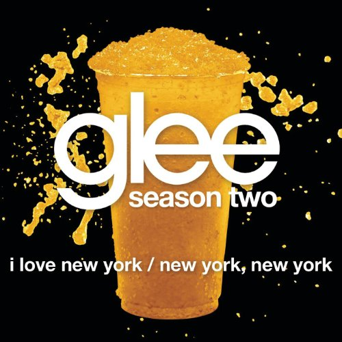 I Love New York / New York, New York (Glee Cast Version) (For The Love Of New York Cast)