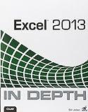 Excel 2013 In Depth by Bill Jelen (25-Jan-2013) Paperback