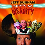 Spark of Insanity [Explicit]